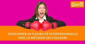 Développer sa flexibilité interpersonnelle avec les couleurs